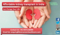 Affordable kidney transplant in India Can Change Your Life