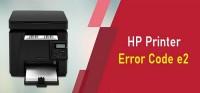 HP Printer Error Code e2 [Solution Here 2021]