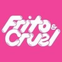 Frito y Cruel