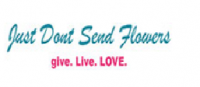 Just Dont Send Flowers